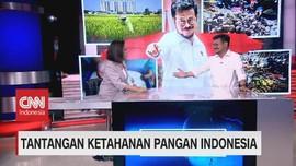 VIDEO: Tantangan Ketahanan Pangan Indonesia