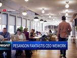 Diambil Alih Softbank, Pesangon CEO WeWork Sangat Fantastis!