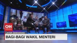 VIDEO: Bagi - Bagi Wakil Menteri #LayarDemokrasi (1/4)