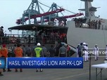 Hasil Investigasi Lion Air PK-LQP
