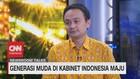 VIDEO: Generasi Muda di Kabinet Indonesia Maju