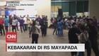 VIDEO: Kebakaran di RS Mayapada Lebak Bulus, Jaksel