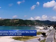 Anggaran Fantastis Rp 10 T Untuk Proyek 'Bali Baru'