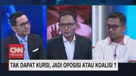 VIDEO: Tak Dapat Kursi, Jadi Oposisi Apa Koalisi (2/3)