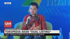 VIDEO: Tokopedia Akan Dual Listing