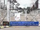 Ibu Kota Baru Butuh Listrik 1.196 MW