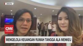 VIDEO: Mengelola Keuangan Rumah Tangga Ala Menkeu