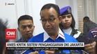VIDEO: Anies Kritik Sistem Penganggaran DKI Jakarta