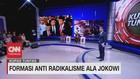 VIDEO: Formasi Berantas Radikalisme Ala Jokowi (5/7)