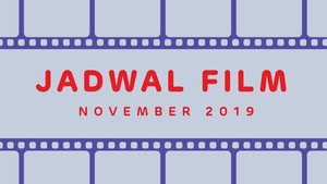 INFOGRAFIS: Jadwal Film November 2019
