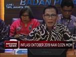 BPS:  Inflasi Oktober 2019 Sebesar 0,02%