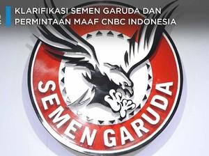 Klarifikasi Semen Garuda Soal Pemberitaan CNBC Indonesia
