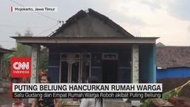 VIDEO: Puting Beliung Hancurkan Rumah Warga di Mojokerto