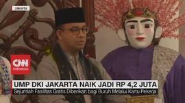 VIDEO: UMP DKI Jakarta Naik Jadi Rp 4,2 Juta