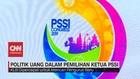VIDEO: Politik Uang Dalam Pemilihan Umum Ketua PSSI