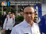 Tetapkan UMP DKI Rp 4,2 Juta, Anies Beri 'Bonus' ke Buruh