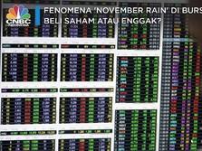 Fenomena 'November Rain' di Bursa, Beli Saham atau Enggak?