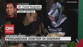 VIDEO: Dokter Spesialis Tak Wajib Tugas di Pedalaman