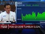 Ekonomi RI Melambat, Triwulan III-2019 Tumbuh 5,02%