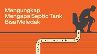 INFOGRAFIS: Penyebab Septic Tank Bisa Meledak