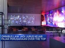 Omnibus Law Jadi Jurus Kejar Pajak Netflix dan Spotify Cs