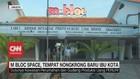 VIDEO: M Bloc Space, Tempat Nongkrong Baru Ibu Kota