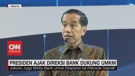 VIDEO: Presiden Ajak Direksi Bank Dukung UMKM