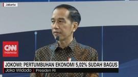 VIDEO: Jokowi: Pertumbuhan Ekonomi 5,02% Sudah Bagus