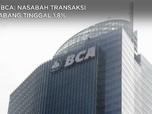 Bos BCA: Internet Dominan, Transaksi di Cabang Tinggal 1,8%