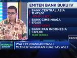 Analis: Pertahankan Kualitas Aset, Bank Sulit Turunkan Bunga