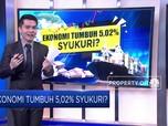 Ekonomi Indonesia Tumbuh 5,02%, Disyukuri Nggak Nih?