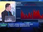 Masuk Fase Sideways, IHSG Dibayangi Aksi Profit Taking
