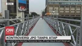 VIDEO: Kontroversi JPO tanpa Atap