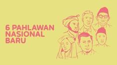 INFOGRAFIS: Enam Pahlawan Nasional Baru