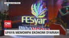 VIDEO: Upaya Memompa Ekonomi Syariah