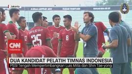 VIDEO: Ini 2 Kandidat Pelatih Baru Timnas Indonesia