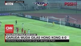 VIDEO: Timnas U-19 Indonesia Gilas Hong Kong 4-0