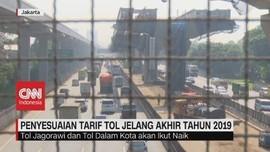 VIDEO: Penyesuaian Tarif Tol Jelang Akhir Tahun 2019