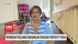VIDEO: Perbesar Peluang Kehamilan dengan Fertility Yoga