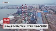 VIDEO: Upaya Pemerataan Listrik di Indonesia