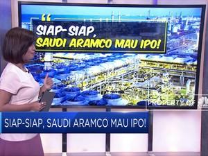 Siap-Siap, Saudi Aramco Mau IPO!