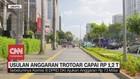 VIDEO: Usulan Anggaran Trotoar Capai Rp 1,2 T
