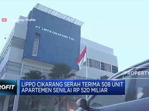 Sah! Lippo Cikarang Serah Terima 508 unit Apartemen