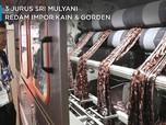 3 Jurus Sri Mulyani Hadang 'Tsunami' Tekstil Impor