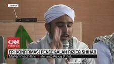 VIDEO: FPI Konfirmasi Pencekalan Rizieq Shihab