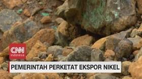 VIDEO: Pemerintah Perketat Ekspor Nikel