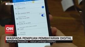 VIDEO: Waspada Penipuan Pembayaran Digital