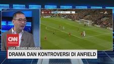 VIDEO: Drama dan Kontroversi Saat Liverpool Bungkam Man City