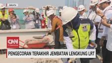 VIDEO: Pengecoran Terakhir Jembatan Lengkung LRT
