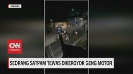 VIDEO: Seorang Satpam Tewas Dikeroyok Geng Motor